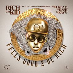 """New Music: Rich The Kid (@iamrichthekid) 