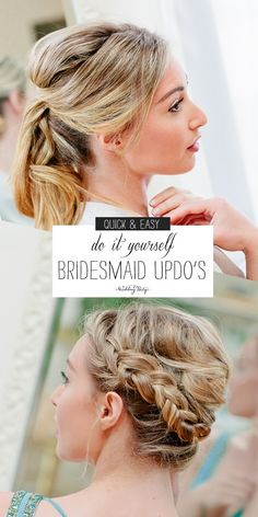 DIY bridesmaid hairstyles so quick and easy, you won't believe you can do them yourself! - Wedding Party