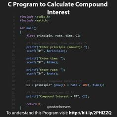 C Program to Calculate Compound Interest In this Program, you'll learn how to calculate compound Intrest.To properly understand this Program Calculate Compound Interest you should know the follo. C Programming Learning, C Programming Tutorials, Computer Programming Languages, Programming Humor, Python Programming, Learn Computer Coding, Computer Science, Learn Coding, Computer Technology