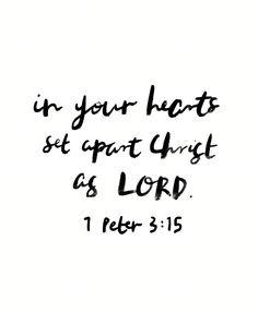 Set apart Christ as Lord