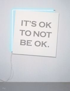 It's ok. And it's ok to say how you feel too Great Quotes, Quotes To Live By, Me Quotes, Famous Quotes, Daily Quotes, Book Quotes, The Words, Inspiring Quotes About Life, Inspirational Quotes