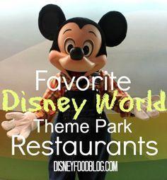 Favorite Walt Disney World Theme Park Restaurants