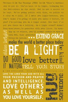 Jan Avellana free art and challenge to be a light in the world in response to the Colorado theater massacre. Be-a-light-desktop Walk In Love, Let Your Light Shine, Abundant Life, Light Of The World, Cottage Design, How To Make Light, Note To Self, Meaningful Quotes, You Are The Father