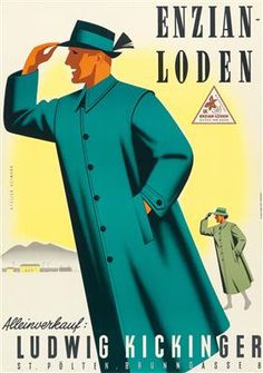 Enzian Loden - 1950's - (Josef Eberle) - Vintage Advertisements, Vintage Ads, Old Commercials, Ludwig, Old Ads, Advertising Poster, Nostalgia, Mens Fashion, Posters