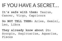 *tells everyone your secret*