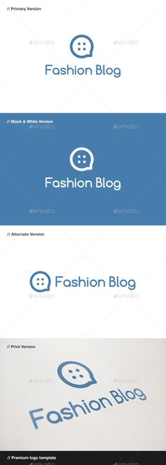 Fashion Blog Logo (AI Illustrator, Resizable, CS, agency, app, application, brand, branding, button, catalog, chat, clothing, corporate, couture, design, dressmaker, fashion, identity, logo, logotype, market, moda, sewing, shop, store, studio, style, talk, talking, web) Logo Design Template, Logo Templates, App Logo, Logo Ai, Fashion Identity, Blog Logo, Premium Logo, Information Graphics, Letter Logo
