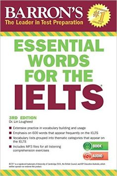 Essential Words for the IELTS with MP3 CD, 3rd Edition 3rd Edition, Dr. Lin Lougheed, 9781438077031, 5/2/17