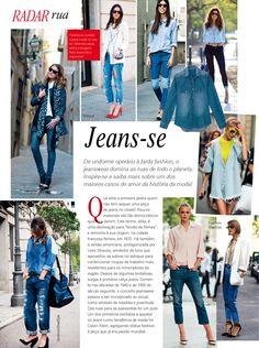 Nesses anos todos, o que não mudou nadinha foi a paixão pelo jeans. No Radar Rua, você entende mais sobre o curinga e ainda se inspira com flagras de street style.