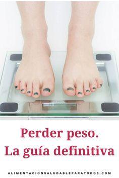 Perder peso, la guía definitiva - Alimentación Saludable y Meal Prep