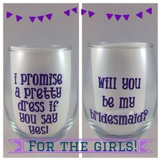 Wine Glass: Will you be my bridesmaid gift, can't say I do without you  on Etsy, $12.00