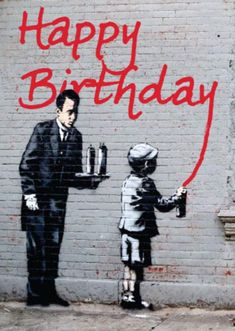 Urban street art on these Banksy birthday cards imaged from his world famous graffiti artworks of banksy cards from paintings Happy Birthday Vintage, Happy Birthday Funny, Happy Birthday Quotes, Happy Birthday Images, Happy Birthday Greetings, Birthday Messages, Birthday Pictures, Funny Happy, Man Birthday