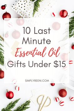 10 Last Minute Essential Oil Gifts Under $15 You Can Grab Today! #essentialoils #essentialoilgifts #giftsunder15 #christmasgifts #holidaygiftideas