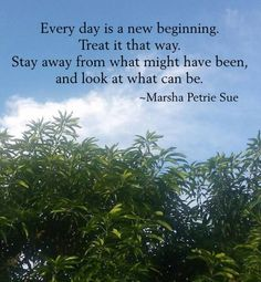 Every day is a new beginning #quote #inspiration #positivity