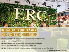 CHƯƠNG TRÌNH ƯU ĐÃI HỌC VIỆN ERC, SINGAPORE TRONG THÁNG 7