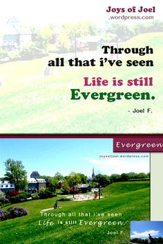 life quote, positivity quote, life is evergreen, joys of joel poems, rhyming poems, beautiful poem, beautiful quote, inspirational quote, evergreen poetry Poem Beautiful, Rhyming Poems, Quote Life, Writing Poetry, Evergreen, Positive Quotes, Inspirational Quotes, Positivity, Faith