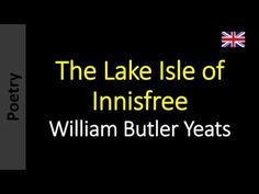 Poesia - Sanderlei Silveira: The Lake Isle of Innisfree - William Butler Yeats