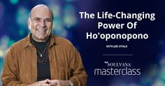 Join Joe Vitale in our next upcoming Masterclass on Soulvana