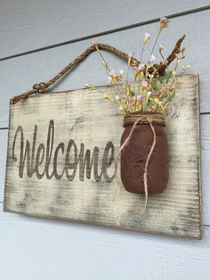 Outdoor hanging welcome signs rustic country distressed, rustic home decor farmhouse spring decorations ivory, Front porch closing gifts Mason Jar Welcome Sign Distressed Willkommensschild Country Wood Signs, Wooden Welcome Signs, Country Farmhouse Decor, Wooden Signs, Country Chic, Farmhouse Style, Farmhouse Front, Rustic Chic, Rustic Signs