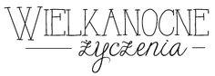 Blog sklep-ewa.pl: Wielkanocne digi napisy Collage Sheet, Digital Collage, Decoupage, Diy And Crafts, Blog, Calligraphy, Scrapbooking, Words, Quilling