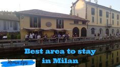 Best Neighborhoods To Stay In Milan. Where should I stay in Milan for one night? Is Milan safe for tourists? Where should a family stay in Milan? Where should I stay in Milan for shopping? Is navigli Milan safe?
