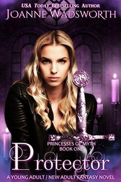 Protector (Princesses of Myth Book 1) by Joanne Wadsworth https://www.amazon.com/dp/B01M62539J/ref=cm_sw_r_pi_dp_x_CEIaybGSRZQDZ