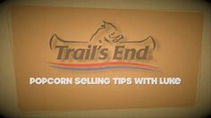 6 Simple Steps to Selling Trail's End Popcorn