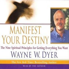 #RIP #WayneDyer Instant Download The Audio Book: Manifest Your Destiny by Dr. Wayne W. Dyer