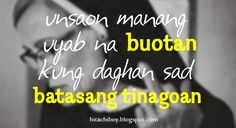 ... Bisaya Quotes on Pinterest Tagalog Love Quotes, Tagalog Quotes and