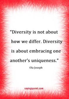 Check out the best list of Diversity Sayings. Diversity creates dimension in the world. We inhabit a universe that is characterized by diversity.Diversity is not about how we differ. Diversity is. Cultural Diversity Quotes, Equality Diversity And Inclusion, Diversity Activities, Poem Quotes, Qoutes, Motivational Quotes, Inspirational Quotes, Poems, Book Club Books