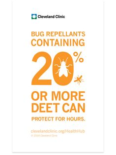 When buying bug repellent look for the ingredient DEET to provide the best protection against mosquitoes.