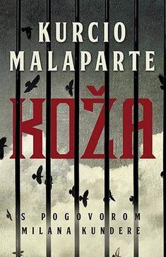 KOZA KURCIO MALAPARTE knjiga 2017 drama laguna srbija novo hrvatska kultni roman