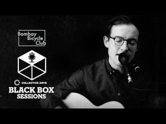 Bombay Bicycle Club - Luna (Collective Arts Black Box Sessions) - YouTube