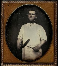 ca. 1850's, [daguerreotype portrait of a butcher proudly sharpening his knife]  via Be-Hold, Fine Photographs