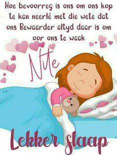 Lekker slaap Good Night Wishes, Good Night Sweet Dreams, Goeie Nag, Afrikaans Quotes, Carpe Diem, Family Guy, Words, Fictional Characters, Night Night