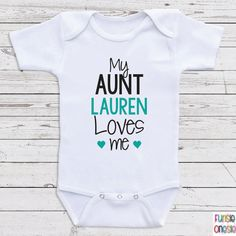 """Personalized Baby Clothes, """"My Aunt Loves Me"""" Short or Long Sleeve Baby One Piece for Boys or Girls- Baby Shower Gifts, Baby Clothes  D29"""