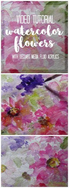 Watercolor Flowers with DecoArt Media Fluid Acrylics by Ursula Wollenburg #decoartprojects #decoart #madeformakers #videotutorial