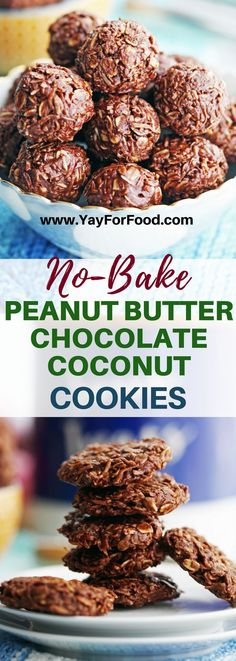 No-Bake Peanut Butter Chocolate Coconut Cookies - Yay! For Food Best Cookie Recipes, Baking Recipes, Snack Recipes, Dessert Recipes, Paleo Recipes, No Bake Desserts, Healthy Desserts, Easy Desserts, Holiday Desserts
