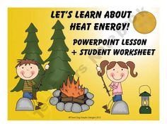 Let's Learn About Heat Energy Powerpoint + Student Worksheet product from The-Trail-4-Success on TeachersNotebook.com