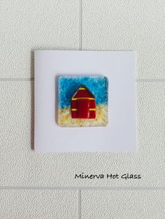 Fused Glass Greeting Card, Handmade, Beach Hut, Beachy, Hand crafted by Minerva Hot Glass Glass Wall Art, Fused Glass Art, Cellophane Bags, Tea Light Holder, Greeting Cards Handmade, Glass Ornaments, Tea Lights, Card Stock, Beach