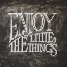 Slow down, breathe & enjoy the little things in life! :)