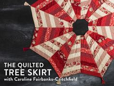 Quilted Tree Skirt Class   Pattern