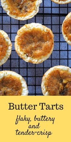 Those bites of tender-crisp, flaky pastry and the sweet, buttery filling makes these Butter Tarts so addictive and delightful. Those bites of tender-crisp, flaky pastry and the sweet, buttery filling makes these Butter Tarts so addictive and delightful. Pastry Recipes, Tart Recipes, Sweet Recipes, Baking Recipes, Dessert Recipes, Butter Tart Squares, Canadian Butter Tarts, Flaky Pastry, Tart Pastry