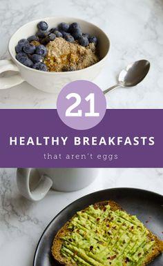 21 healthy breakfasts that aren't eggs  | #recipe #healthy #Healthy #Easy #Recipe | @xhealthyrecipex |