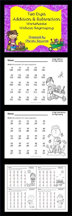 Two Digit Addition & Subtraction Worksheets Without Regrouping   This is a set of 20 Worksheets designed to give your students additional practice adding and subtracting two digit numbers together without regrouping. I have included answer sheets for all the worksheets.   10 Worksheets of addition.  10 Worksheets of subtraction. Gr. 1st-2nd  $: