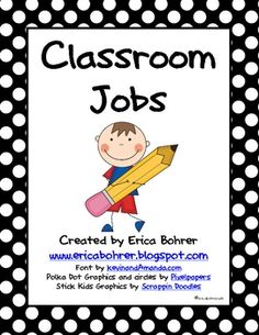 Really cute classroom jobs chart.  Every student has a job!