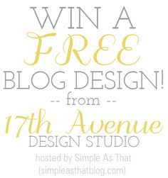 Does your #blog need a facelift? Come enter to win a custom blog design from the 17th Avenue Design Studio on Simple As That! #customblogdesign @rebeccacooper