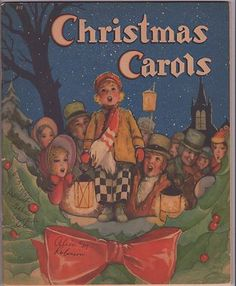 *1938 CHRISTMAS CAROLS BOOK ILLUSTRATED BY F.D. LOHMAN ~ WHITMAN *