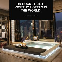The best hotels in the world