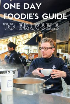 Here's a one day foodie's guide to Brussels for anyone who loves to eat good food while they travel!
