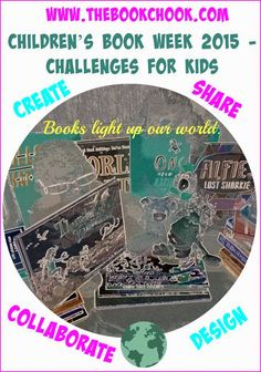 Ideias Semana da leitura The Book Chook: Children's Book Week 2015 - Challenges for Kids Library Quotes, Library Lessons, Library Books, Library Ideas, Children's Book Week, Day Book, Kids Writing, Kids Reading, Writing A Book Review